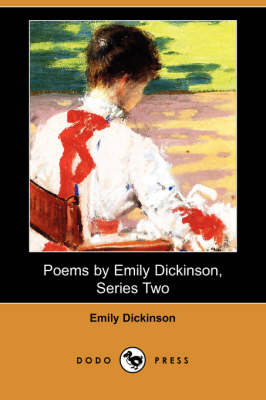 Poems by Emily Dickinson, Series Two (Dodo Press) (Paperback)