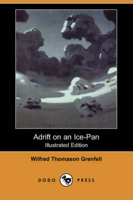 Adrift on an Ice-Pan (Illustrated Edition) (Dodo Press) (Paperback)
