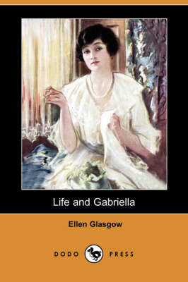 Life and Gabriella (Paperback)