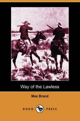 Way of the Lawless (Dodo Press) (Paperback)