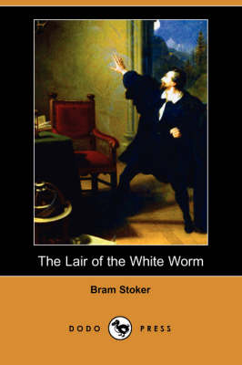 The Lair of the White Worm (Dodo Press) (Paperback)