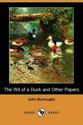 The Wit of a Duck and Other Papers (Dodo Press) (Paperback)
