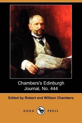 Chambers's Edinburgh Journal, No. 444 - Chambers's Edinburgh Journals (Paperback)