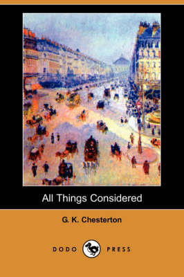 All Things Considered (Dodo Press) (Paperback)