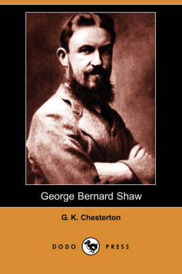 George Bernard Shaw (Dodo Press) (Paperback)