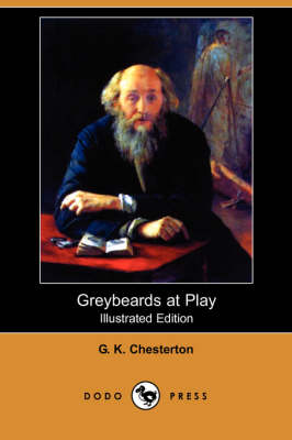 Greybeards at Play (Illustrated Edition) (Dodo Press) (Paperback)
