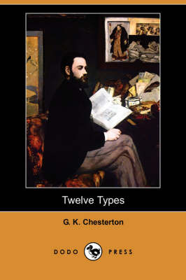 Twelve Types (Dodo Press) (Paperback)
