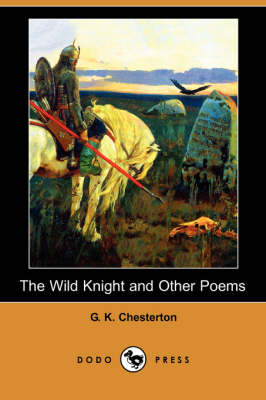 The Wild Knight and Other Poems (Dodo Press) (Paperback)