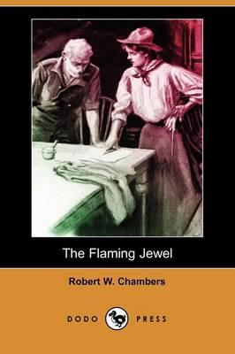 The Flaming Jewel (Dodo Press) (Paperback)