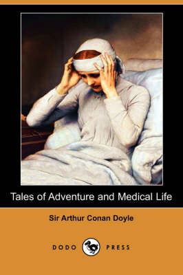 Tales of Adventure and Medical Life (Dodo Press) (Paperback)