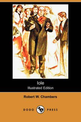 Iole (Illustrated Edition) (Dodo Press) (Paperback)