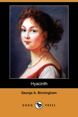 Hyacinth (Dodo Press) (Paperback)
