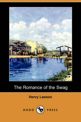 The Romance of the Swag (Dodo Press) (Paperback)