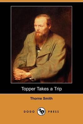 Topper Takes a Trip (Dodo Press) (Paperback)