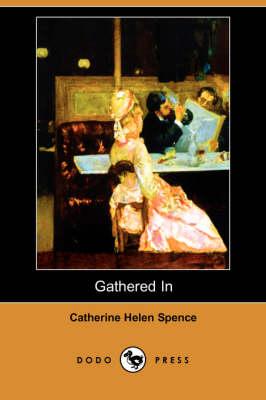 Gathered in (Dodo Press) (Paperback)