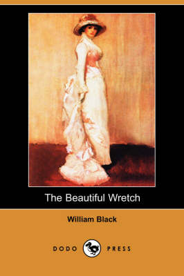 The Beautiful Wretch (Dodo Press) (Paperback)