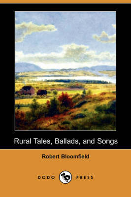 Rural Tales, Ballads, and Songs (Dodo Press) (Paperback)