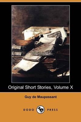Original Short Stories, Volume X (Dodo Press) (Paperback)