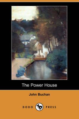 The Power House (Dodo Press) (Paperback)