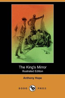 The King's Mirror (Illustrated Edition) (Dodo Press) (Paperback)