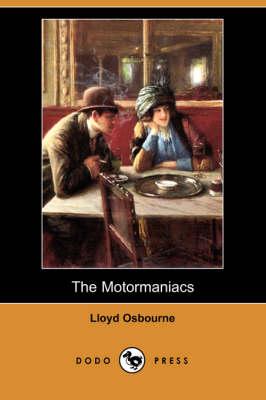 The Motormaniacs (Dodo Press) (Paperback)