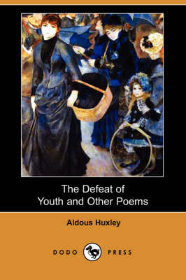 The Defeat of Youth and Other Poems (Dodo Press) (Paperback)