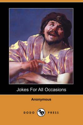 Jokes for All Occasions (Dodo Press) (Paperback)