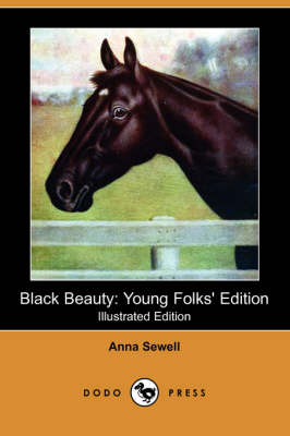 Black Beauty: Young Folks' Edition (Illustrated Edition) (Dodo Press) (Paperback)