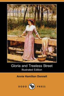 Gloria and Treeless Street (Illustrated Edition) (Dodo Press) (Paperback)