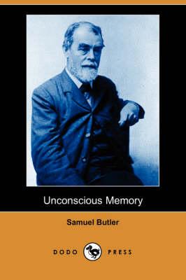 Unconscious Memory (Dodo Press) (Paperback)
