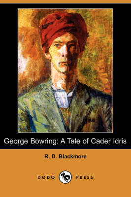 George Bowring: A Tale of Cader Idris (Dodo Press) (Paperback)