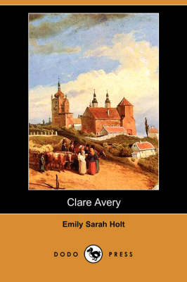 Clare Avery (Dodo Press) (Paperback)