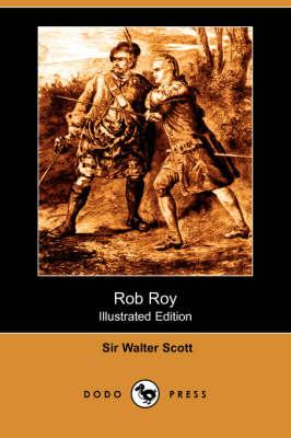 Rob Roy (Illustrated Edition) (Dodo Press) (Paperback)