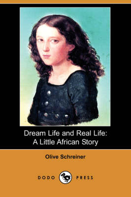 Dream Life and Real Life: A Little African Story (Dodo Press) (Paperback)