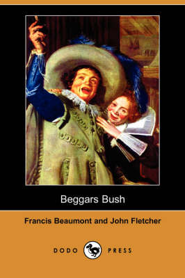 Beggars Bush (Dodo Press) (Paperback)