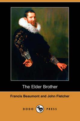 The Elder Brother (Dodo Press) (Paperback)