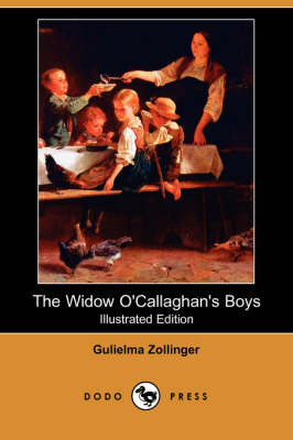 The Widow O'Callaghan's Boys (Illustrated Edition) (Dodo Press) (Paperback)