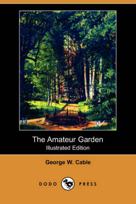 The Amateur Garden (Paperback)