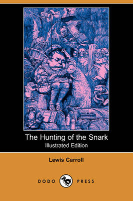 The Hunting of the Snark (Paperback)