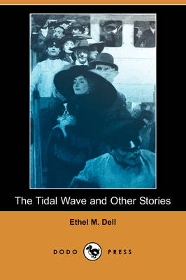The Tidal Wave and Other Stories (Dodo Press) (Paperback)