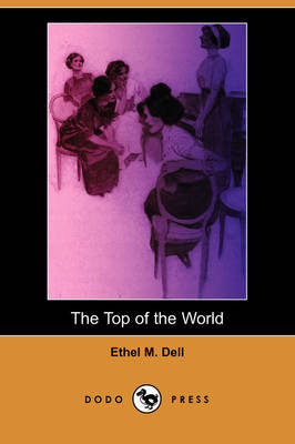 The Top of the World (Dodo Press) (Paperback)