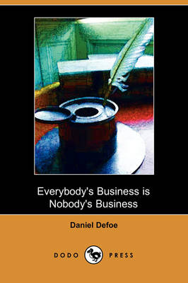 Everybody's Business Is Nobody's Business (Paperback)