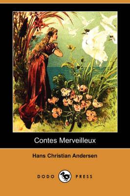 Contes Merveilleux (Dodo Press) (Paperback)