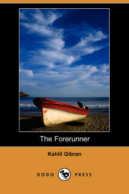 The Forerunner (Dodo Press) (Paperback)