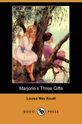 Marjorie's Three Gifts (Dodo Press) (Paperback)