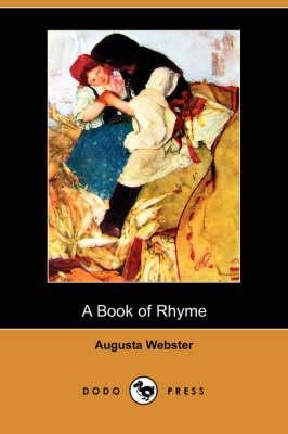 A Book of Rhyme (Dodo Press) (Paperback)