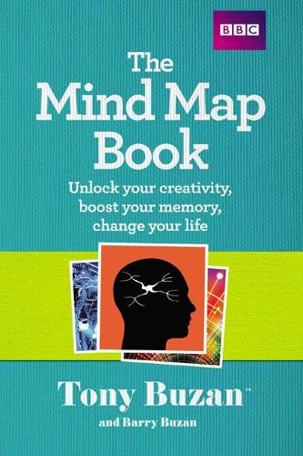 The Mind Map Book: Unlock your creativity, boost your memory, change your life (Paperback)
