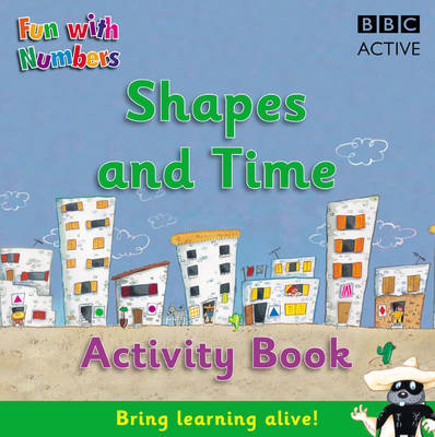 Fun with Numbers: Shapes and Time Activity Book - Watch and Learn (Paperback)