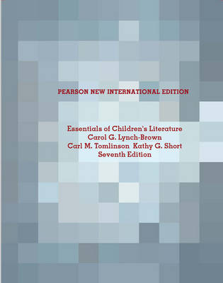 Essentials of Children's Literature: Pearson New International Edition / Essentials of Children's Literature: Pearson New International Edition MyKit Access Card:Without eText