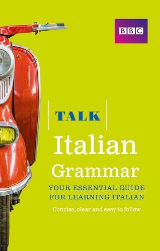 Talk Italian Grammar - Talk (Paperback)